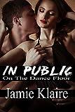 In Public: On The Dance Floor