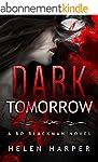 Dark Tomorrow (Bo Blackman Book 6) (E...