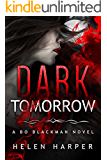 Dark Tomorrow (Bo Blackman Book 6)