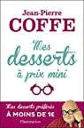Mes desserts à prix mini par Coffe
