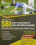 Ultimate Guide to SBI Junior Associates & Jr. Agricultural Associates Clerical Cadre Preliminary & Main Exam with Free Quick GK 2018 eBook