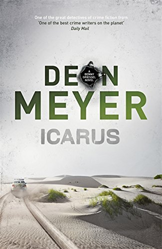 Icarus (Benny Griessel) by Deon Meyer (2015-08-27)