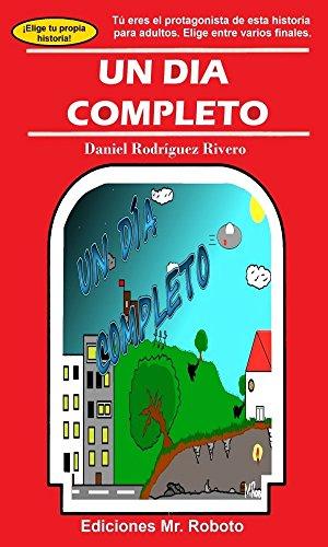 Un día completo por Daniel Rodríguez Rivero