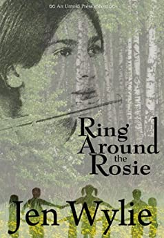 Ring Around the Rosie (English Edition) von [Wylie, Jen]