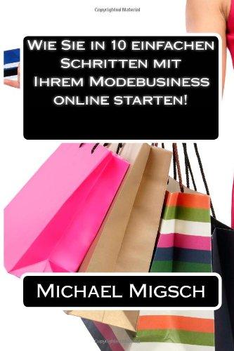 Wie Sie in 10 einfachen Schritten mit Ihrem Modebusiness online starten!