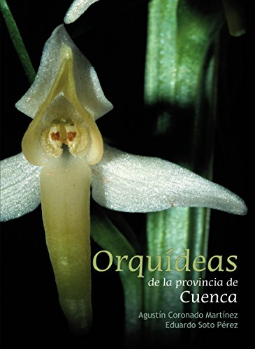 Orquídeas de la provincia de Cuenca: Guía de campo (Guías imprescindibles de flora)