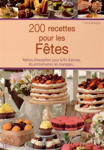 200 recettes pour les fêtes