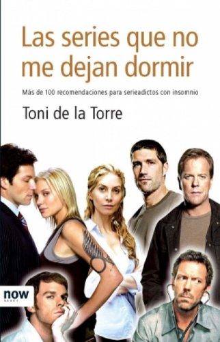 Las series que no me dejan dormir (Now books) (Spanish Edition)