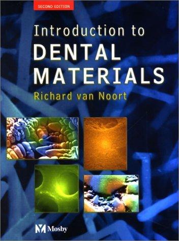 Introduction to Dental Materials by Richard Van Noort Professor (23-May-2002) Paperback