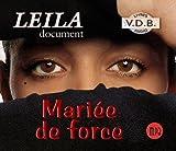 Mariée de force (Livre Audio) / Leila | Leila (1976-....). Auteur