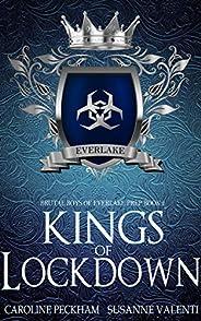 Kings of Lockdown: A Dark High School Bully Romance (Brutal Boys of Everlake Prep Book 2) (English Edition)