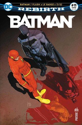 Batman Rebirth 11 ''Le badge'' 1/2