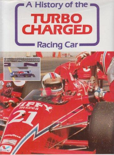 Turbocharged Racing Car, a History of the por Ian Bamsey