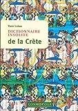 Dictionnaire insolite de la Crète