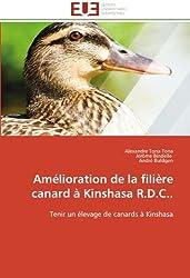 Amélioration de la filière canard à Kinshasa R.D.C..: Tenir un élevage de canards à Kinshasa