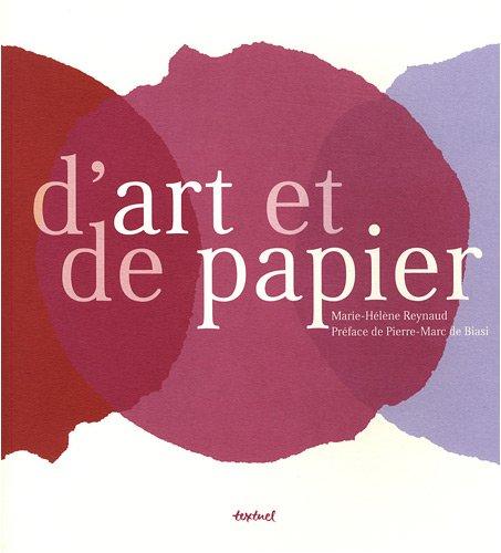D'art et de papier par Marie-Hélène Reynaud