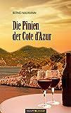 Die Pinien der Cote d'Azur - Bernd Naumann