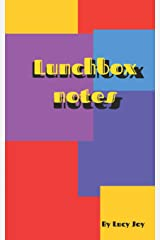 Lunchbox notes: Full of affirmations and positive notes ready for you to give to people you love. (Luchbox notes) Paperback