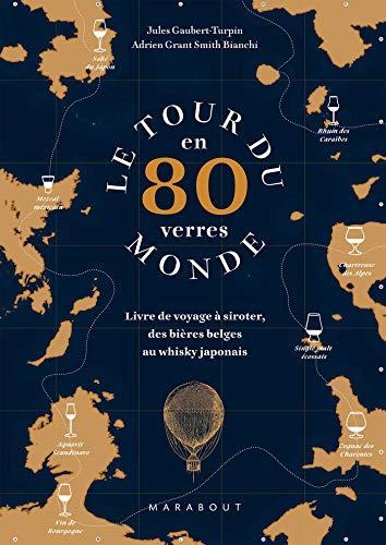 Le tour du monde en 80 verres par Jules Gaubert-Turpin