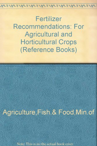 fertilizer-recommendations-for-agricultural-and-horticultural-crops-reference-books