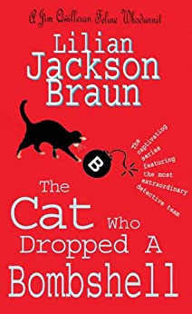The Cat Who Dropped A Bombshell (The Cat Who… Mysteries, Book 28): A delightfully cosy feline whodunit for cat lovers everywhere (The Cat Who...)