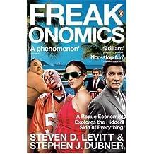 [(Freakonomics)] [ By (author) Steven D. Levitt, By (author) Stephen J. Dubner ] [October, 2006]