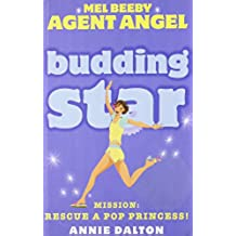 Budding Star (Mel Beeby, Agent Angel, Book 8)