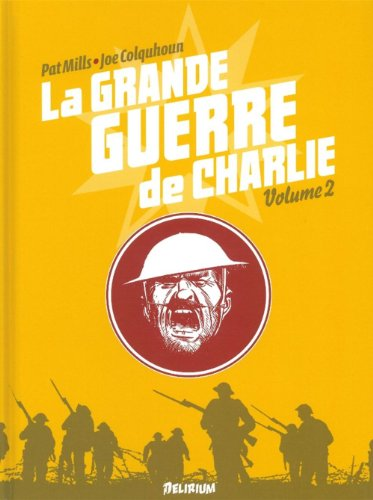 La grande guerre de Charlie, Tome 2 : 1er août 1916 - 17 octobre 1916