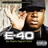 Songtexte von E-40 - My Ghetto Report Card