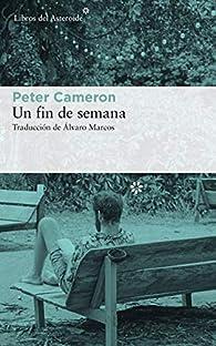 Un fin de semana par Peter Cameron