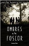 Ombres a la foscor (Catalan Edition)