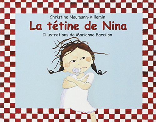 La Tétine de Nina par Christine Naumann-Villemin