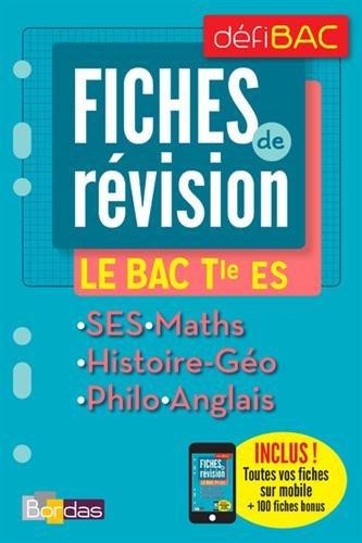 Fiches de révision Le BAC Tle ES par Collectif