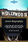 Hollywood: Actors Biographies Vol.25: (GARRETT DILLAHUNT,GARRETT CLAYTON,GARRETT HEDLUND,GARY OLDMAN,GENE HACKMAN,GEOFFREY RUSH,GEORGE CLOONEY,GERARD BUTLER,GIANCARLO ESPOSITO,GIOVANNI RIBISI)