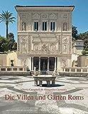Die Villen und Gärten Roms