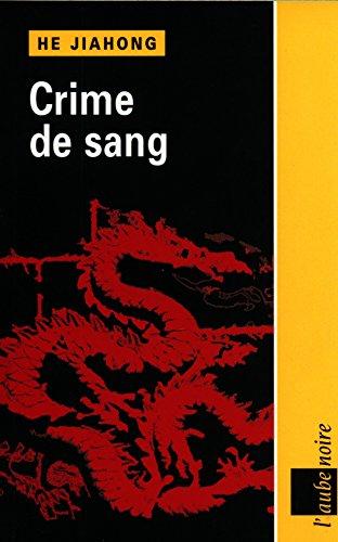 Crime de sang par Jiahong He
