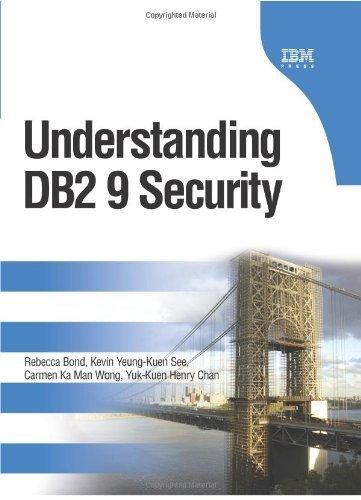 Understanding DB2 9 Security by Bond, Rebecca, See, Kevin Yeung-Kuen, Wong, Carmen Ka Man, C (2006) Hardcover