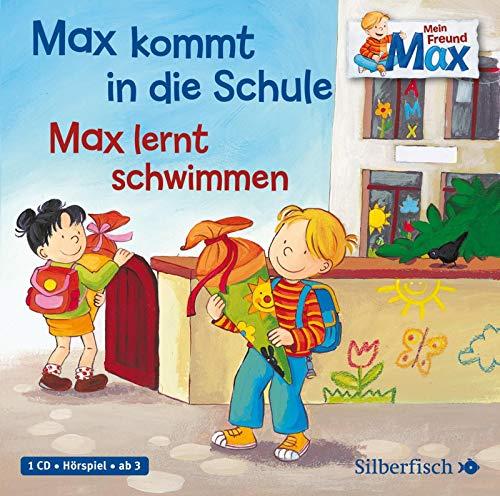 Mein Freund Max 1: Max kommt in die Schule / Max lernt schwimmen: 1 CD