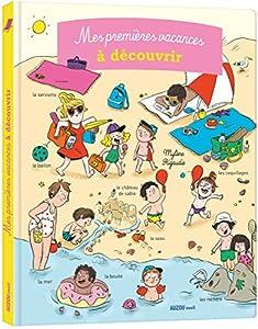 """Afficher """"Mes premières vacances à découvrir"""""""