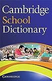 Cambridge School Dictionary: Paperback - Melissa Good