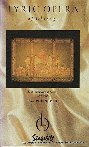 Programmheft Richard Wagner: DAS RHEINGOLD. 38th International Season 1992 - 1993 Stagebill