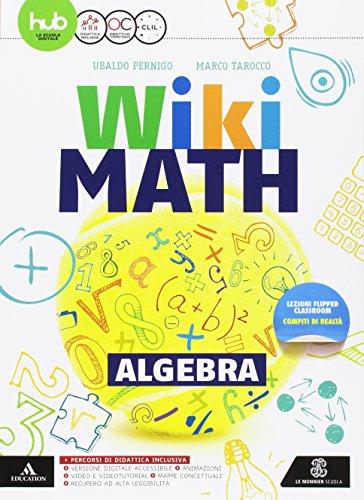 Wiki math. Algebra-Geometria. Per la Scuola media. Con e-book. Con espansione online: 3