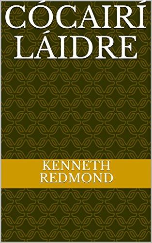 Cócairí láidre (Irish Edition) por Kenneth Redmond
