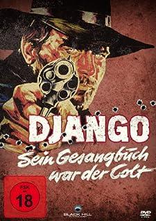 Django - Sein Gesangbuch war der Colt