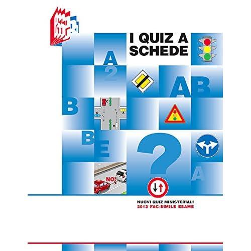 I Quiz A Schede. Nuovi Quiz Ministeriali