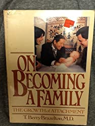 On Becoming a Family (Merloyd Lawrence Book) by T. Berry Brazelton (1981-12-31)