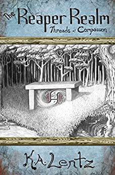 The Reaper Realm: Threads of Compassion by [Lentz, K.A.]