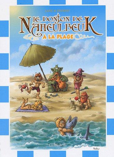 Le Donjon de Naheulbeuk : A la plage par John Lang, Marion Poinsot