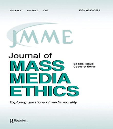 Codes of Ethics: A Special Issue of the journal of Mass Media Ethics (Journal of Mass Media Ethics, Vol 17, No. 2, 2002) (English Edition) -