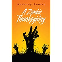 A Zombie Thanksgiving
